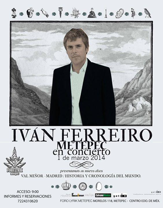 Hoy hoy hoy ivan ferreiro en concierto toluca mepetec for Ivan ferreiro conciertos