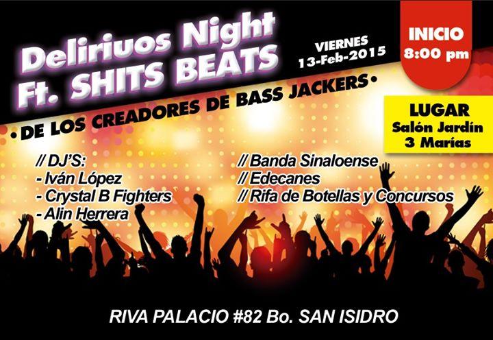 Delirious Night【★】oficial Toluca Cultural