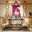 CLUB CATS OH SHIT ITS DISCO TIME en DULCINEA