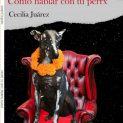 Cómo hablar con tu perro: presentacion de libro
