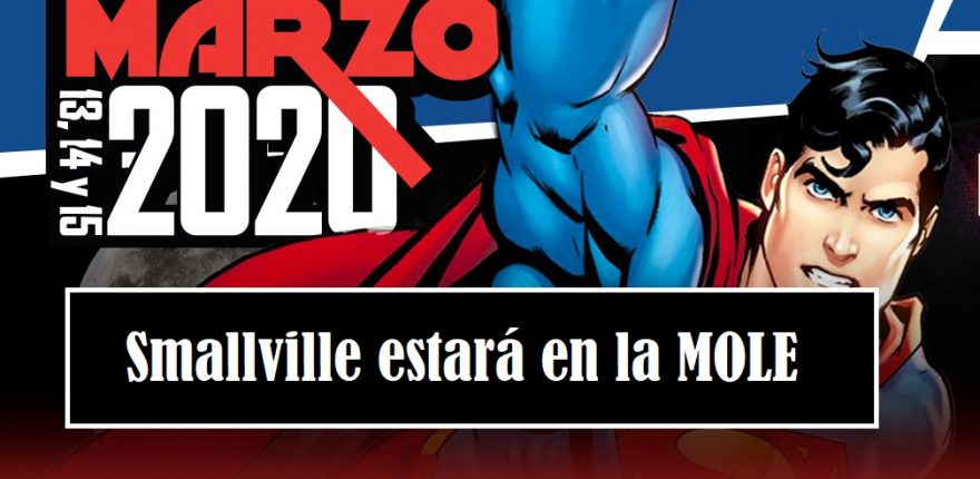 Smallville estará en la MOLE - superman